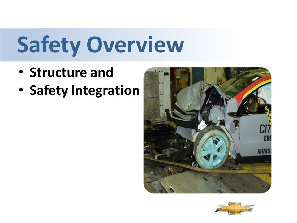 Safety Overview Structure and Safety Integration