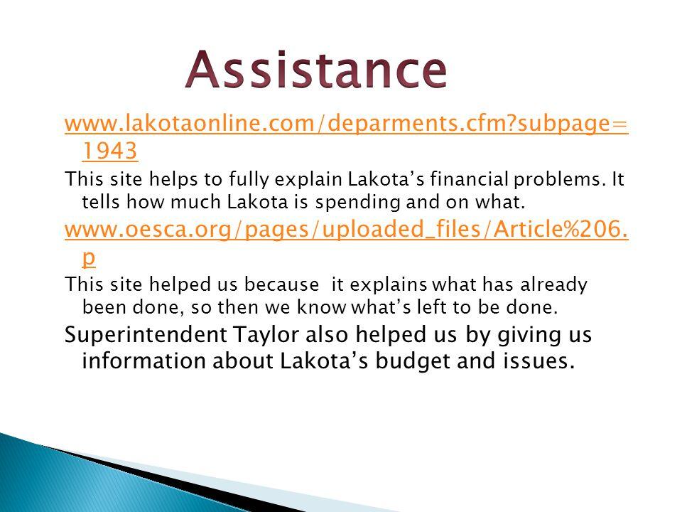 www.lakotaonline.com/deparments.cfm subpage= 1943 This site helps to fully explain Lakotas financial problems.