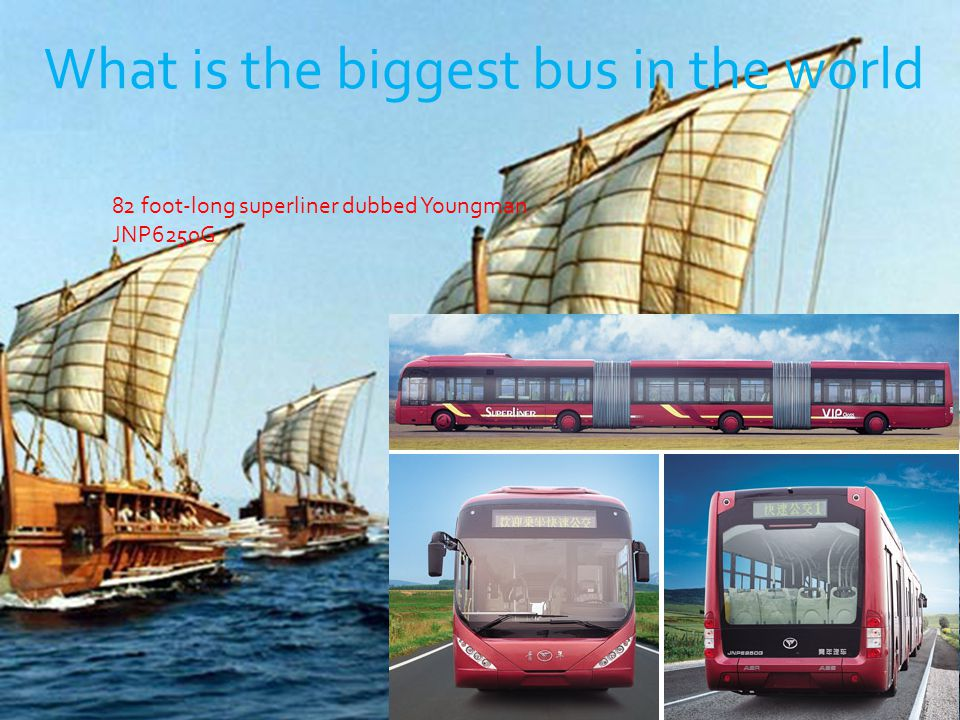 What is the biggest bus in the world 82 foot-long superliner dubbed Youngman JNP6250G