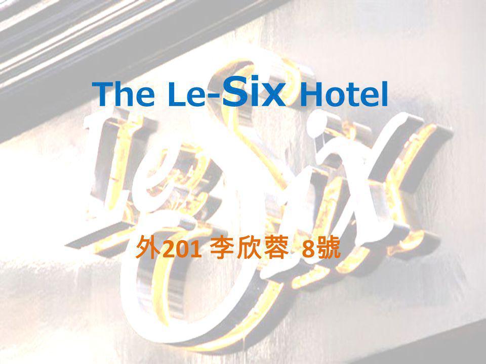 The Le- Six Hotel 201 8