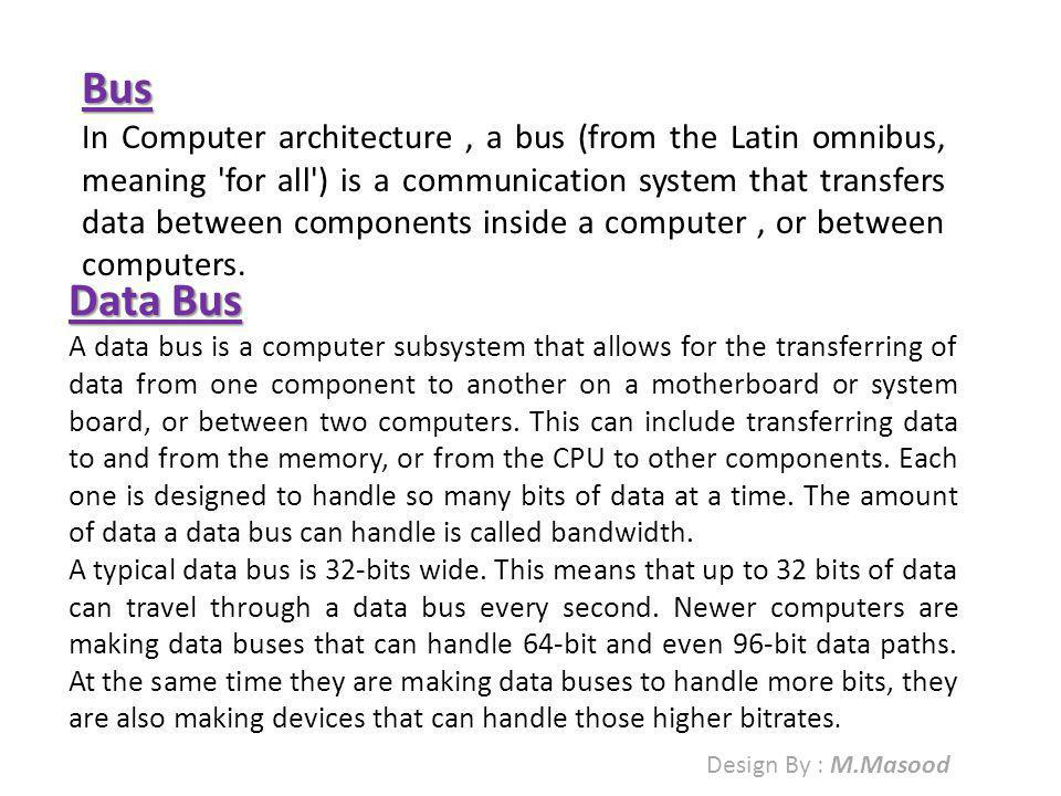 Address Bus An address bus is a computer bus (a series of lines connecting two or more devices) that is used to specify a physical address.