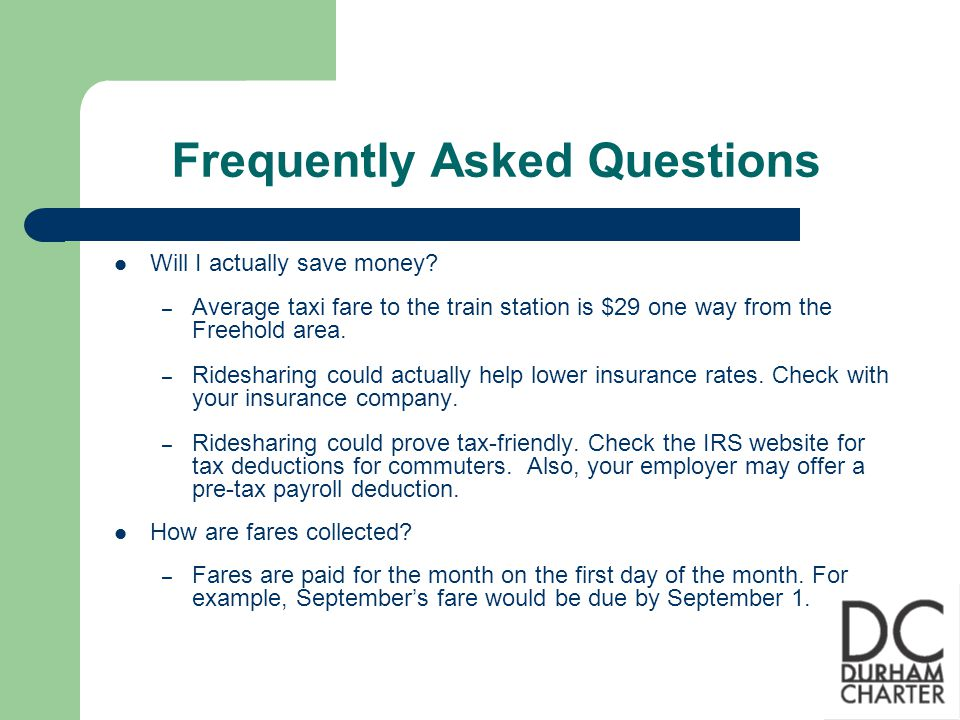 Frequently Asked Questions Does the fare have to be paid in full.