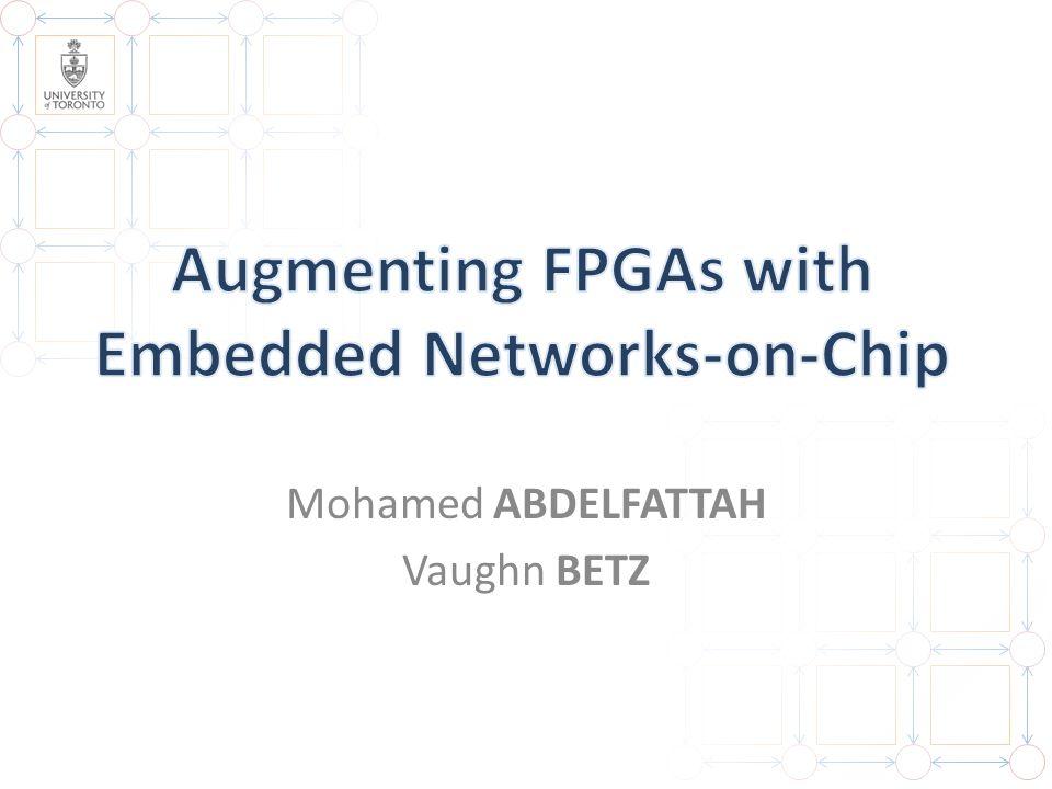 12 1.Why NoCs on FPGAs.