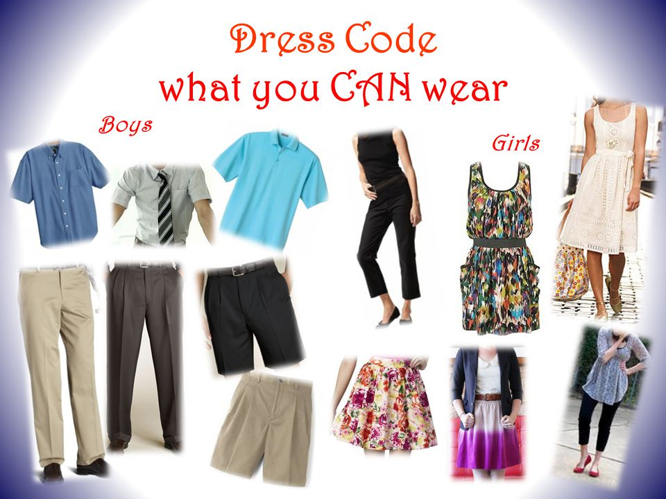 Dress Code what you CAN wear Boys Girls