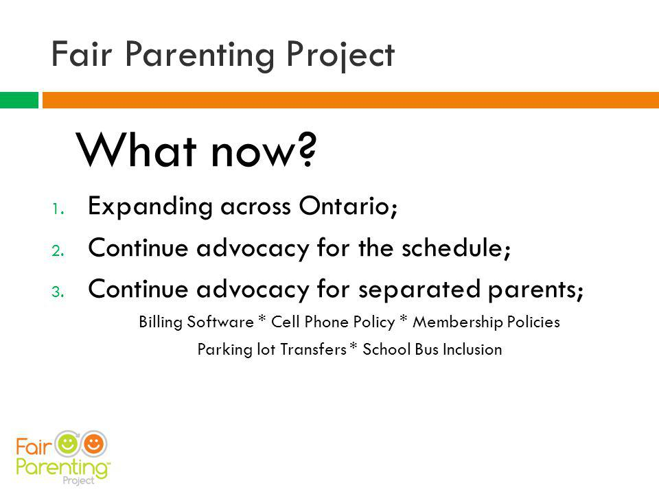 Fair Parenting Project What now