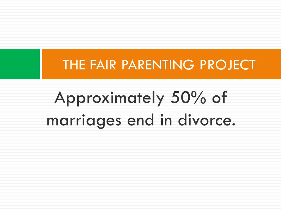 What is it all about THE FAIR PARENTING PROJECT