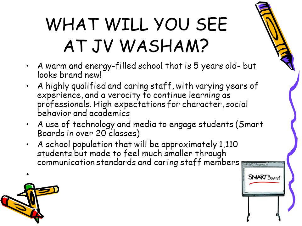 WHAT WILL YOU SEE AT JV WASHAM .