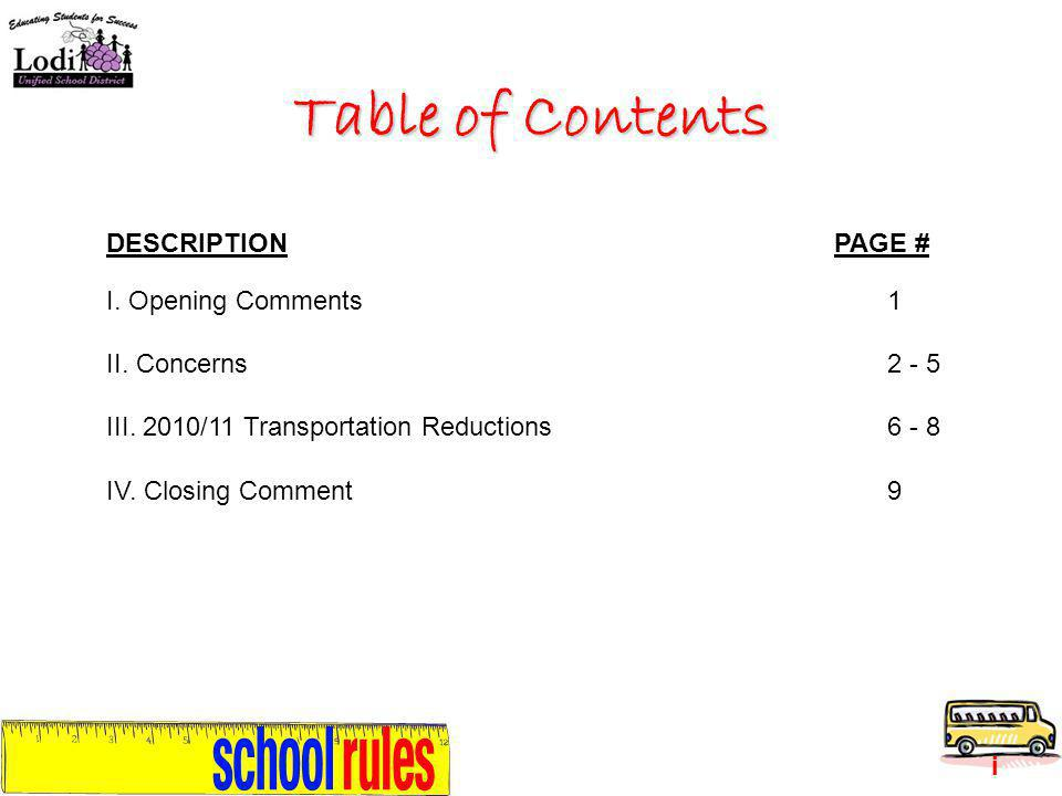 Table of Contents DESCRIPTIONPAGE # I. Opening Comments1 II.