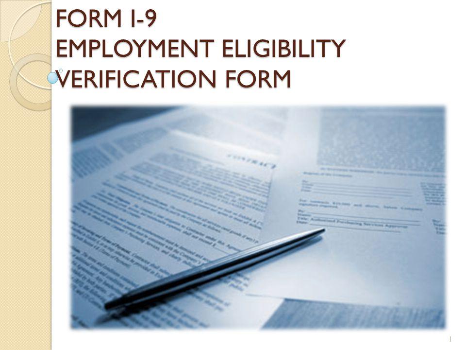 FORM I-9 EMPLOYMENT ELIGIBILITY VERIFICATION FORM 1
