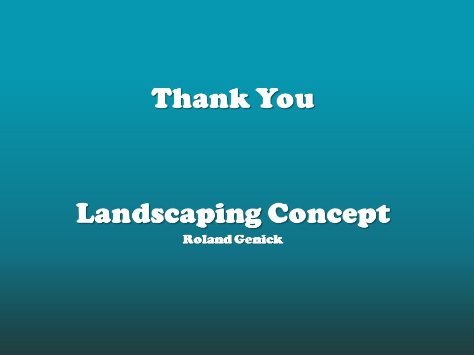 Thank You Landscaping Concept Roland Genick