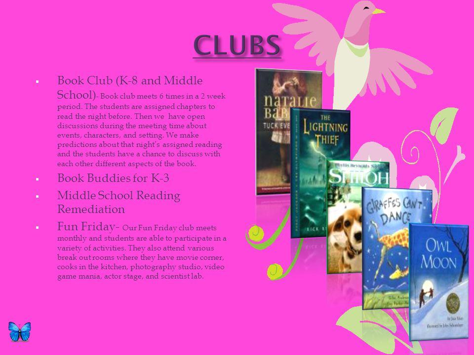 Book Club (K-8 and Middle School) - Book club meets 6 times in a 2 week period.