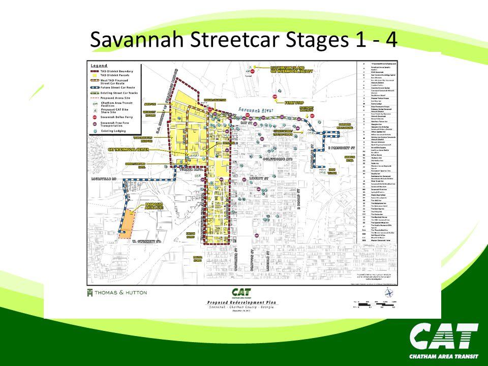 Savannah Streetcar Stages 1 - 4