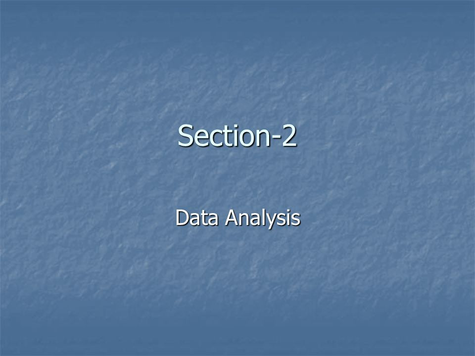 Section-2 Data Analysis