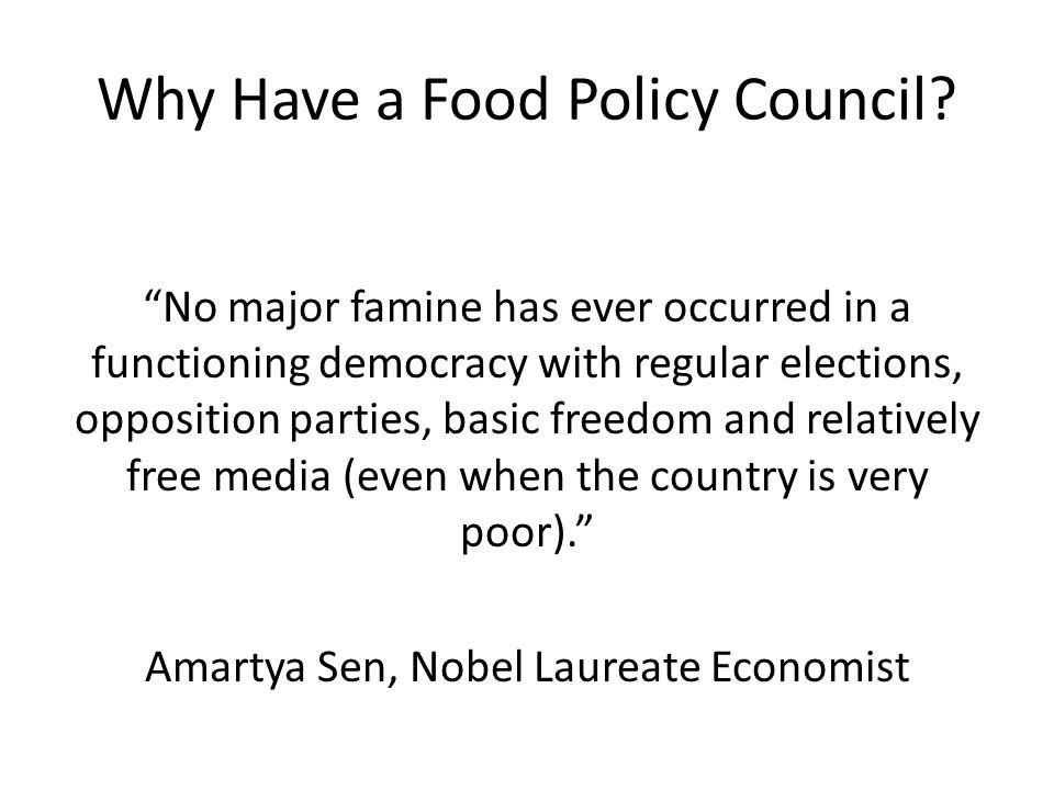Why Have a Food Policy Council.