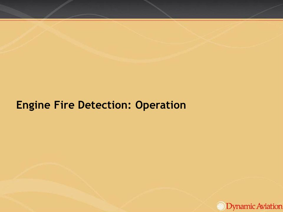 Engine Fire Detection: Operation