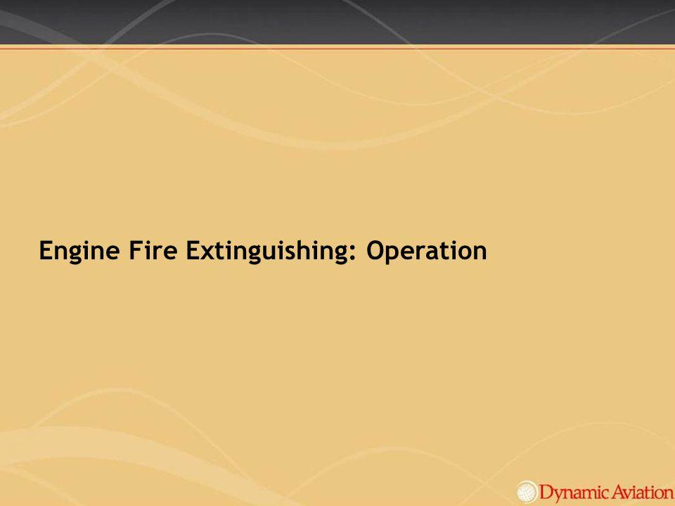 Engine Fire Extinguishing: Operation