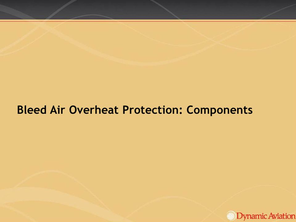 Bleed Air Overheat Protection: Components
