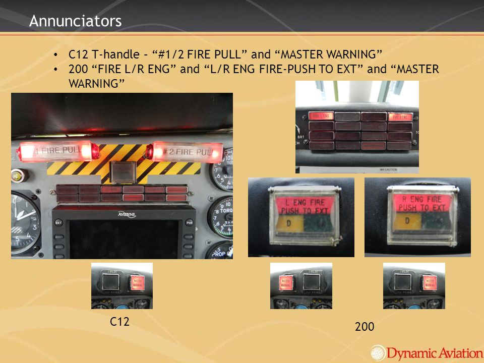 Annunciators C12 T-handle – #1/2 FIRE PULL and MASTER WARNING 200 FIRE L/R ENG and L/R ENG FIRE-PUSH TO EXT and MASTER WARNING C12 200