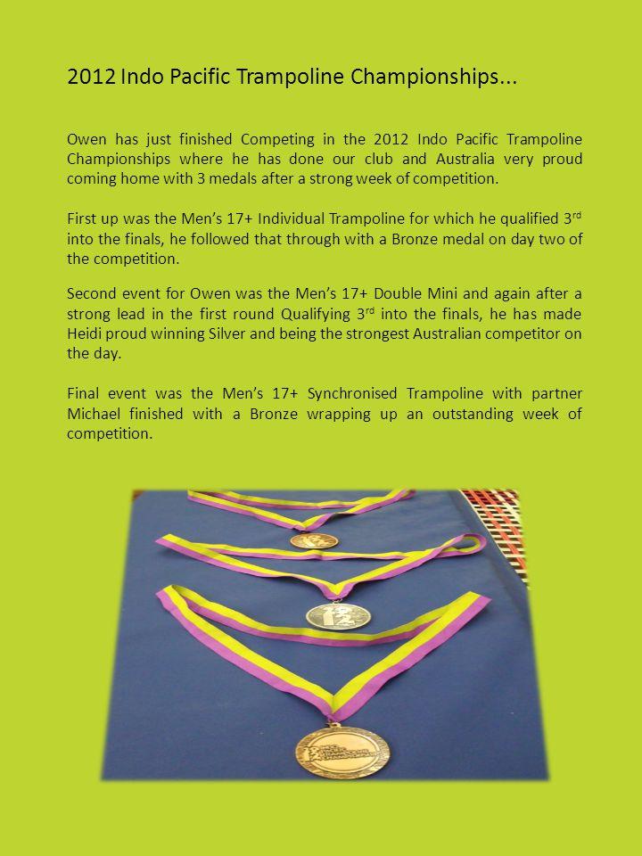 2012 Indo Pacific Trampoline Championships...