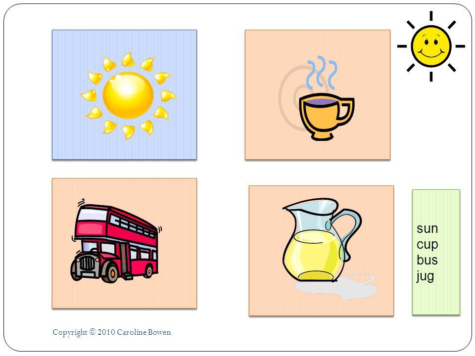 Copyright © 2010 Caroline Bowen sun cup bus jug sun cup bus jug
