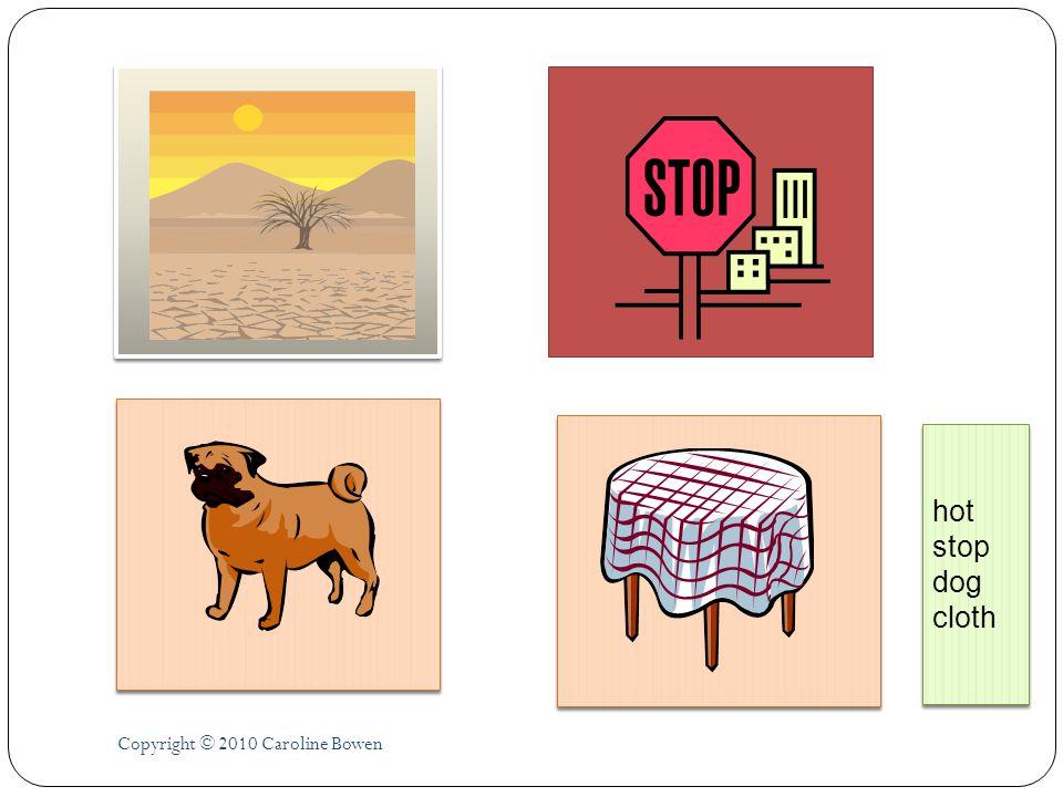 Copyright © 2010 Caroline Bowen hot stop dog cloth hot stop dog cloth
