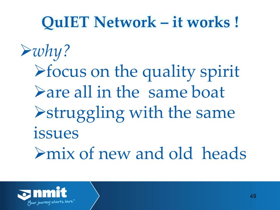 why? focus on the quality spirit are all in the same boat struggling with the same issues mix of new and old heads 49