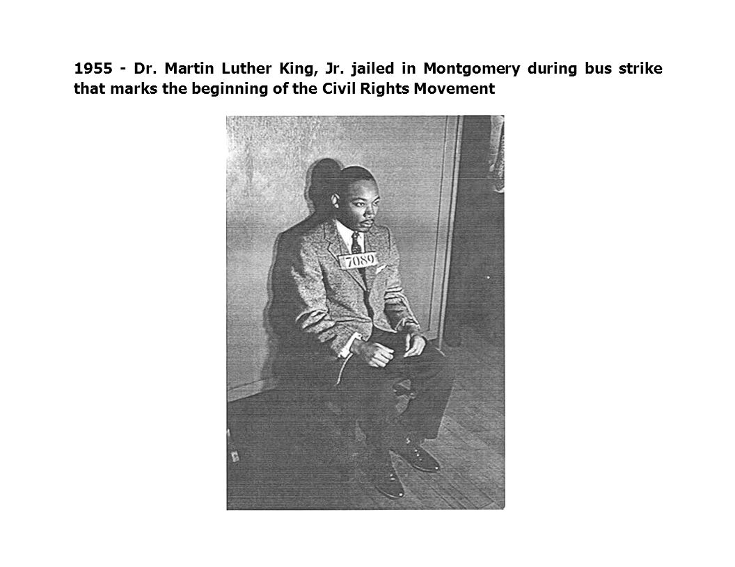 1955 - Dr. Martin Luther King, Jr.