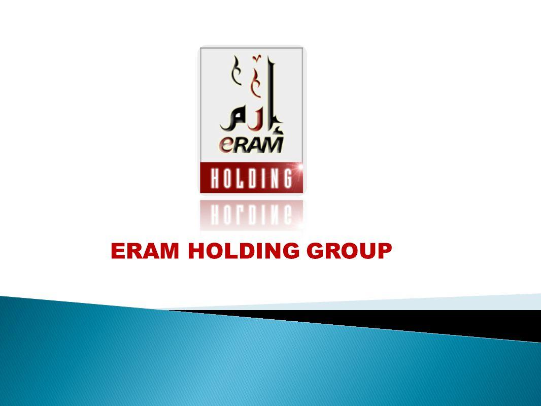 ERAM HOLDING GROUP