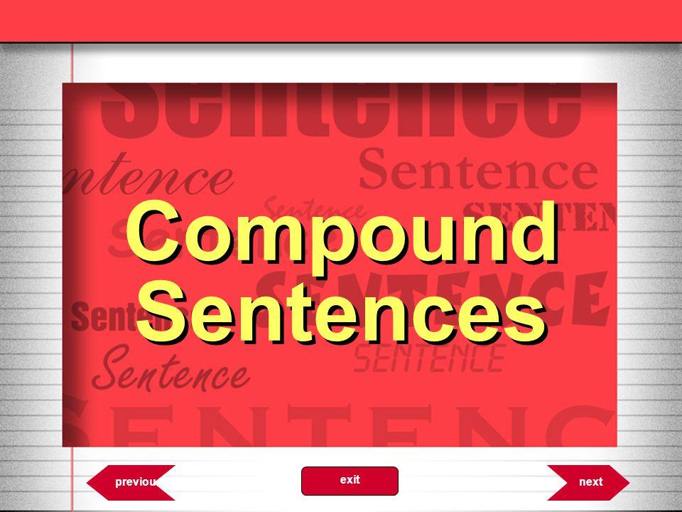 Compound Sentences 6.14 nextprevious exit