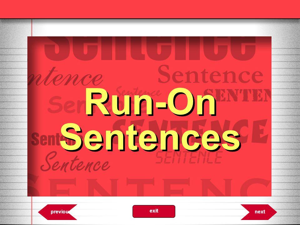 Run-On Sentences 6.31 nextprevious exit
