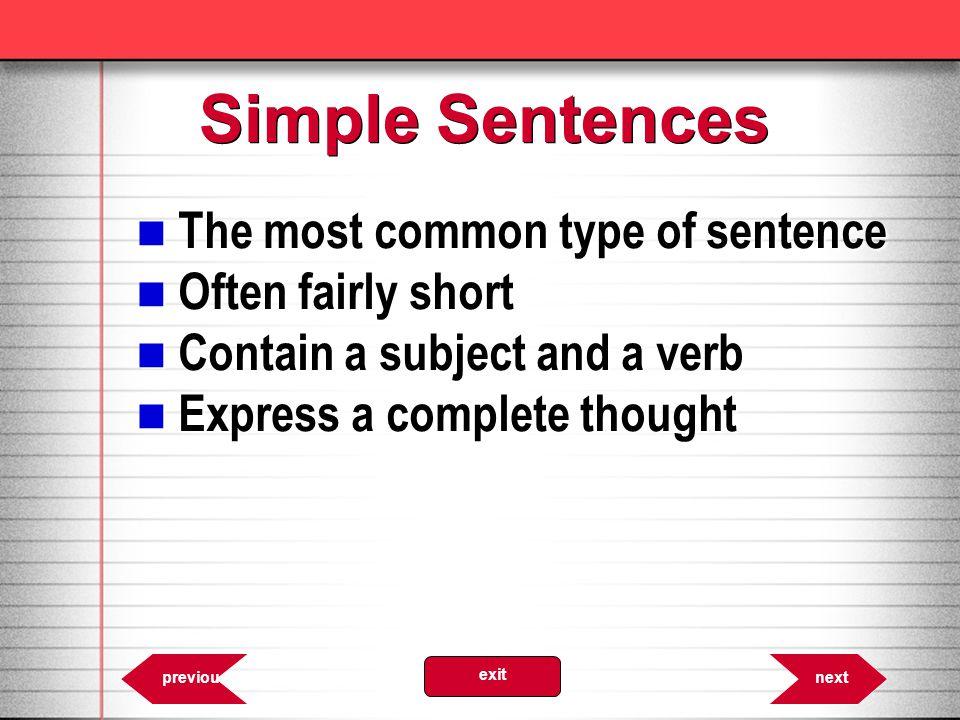 Simple Sentences The dragon is a mythological beast. 6.8 nextprevious exit