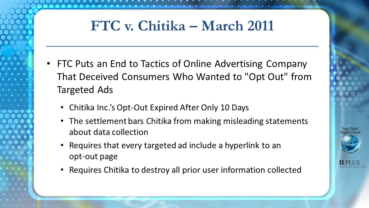FTC v. Chitika – March 2011 FTC Puts an End to Tactics of Online Advertising Company That Deceived Consumers Who Wanted to
