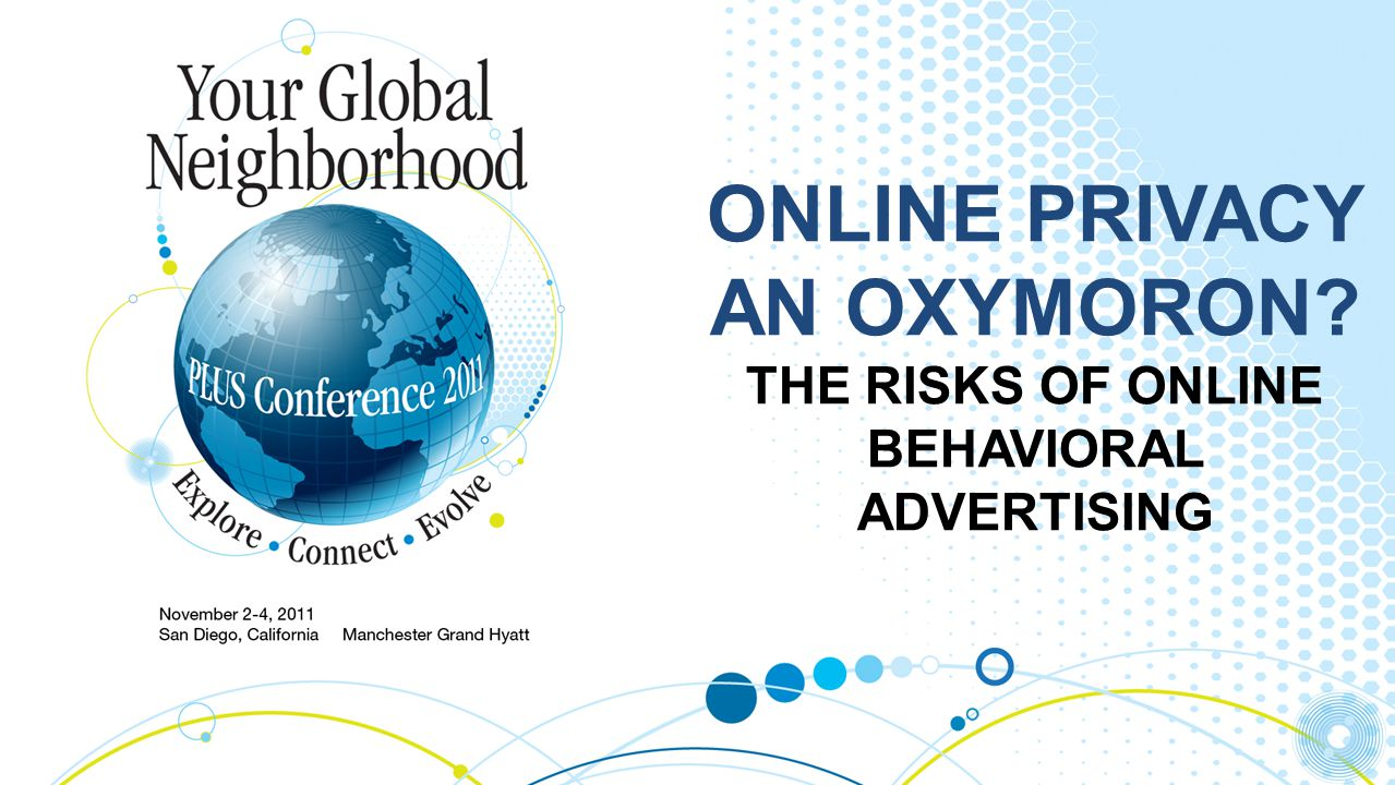 ONLINE PRIVACY AN OXYMORON THE RISKS OF ONLINE BEHAVIORAL ADVERTISING