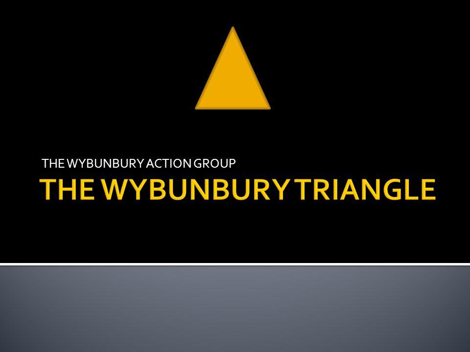 THE WYBUNBURY ACTION GROUP