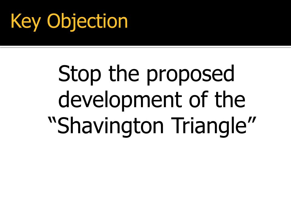 Stop the proposed development of the Shavington Triangle Key Objection