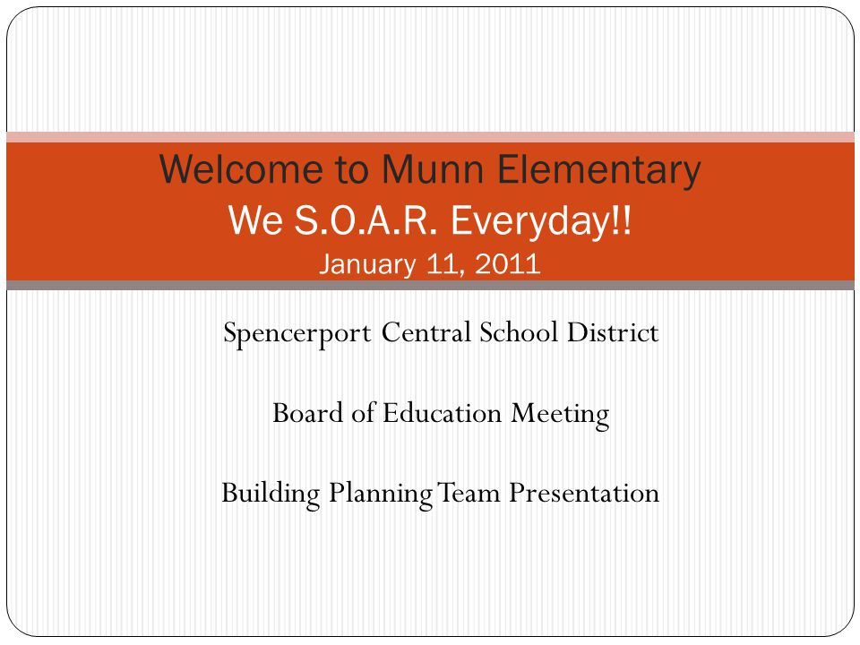 Welcome to Munn Elementary We S.O.A.R. Everyday!.