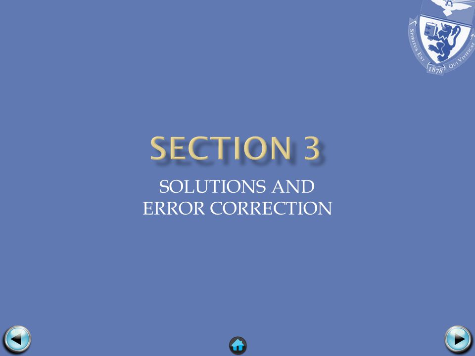 SOLUTIONS AND ERROR CORRECTION