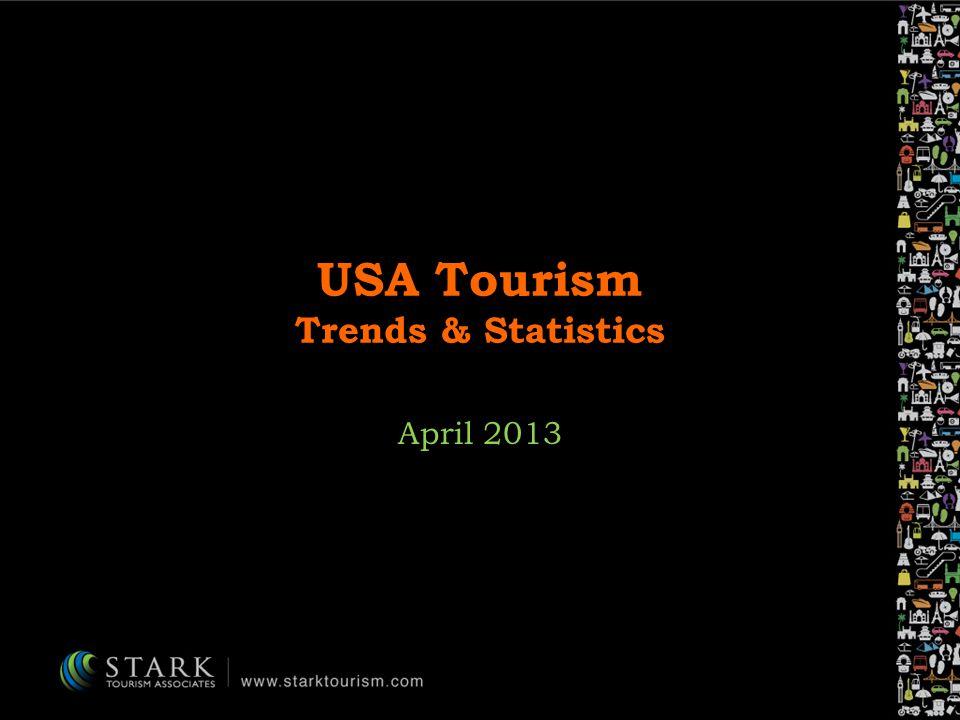 USA Tourism Trends & Statistics April 2013