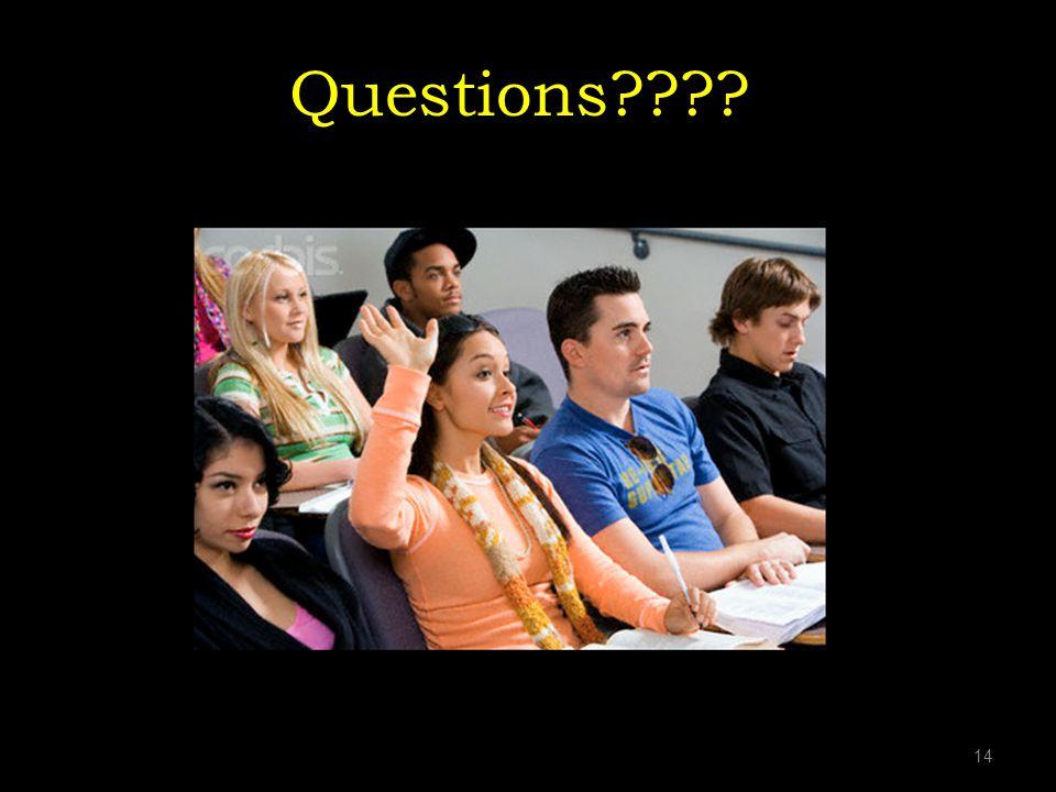 Questions???? 14