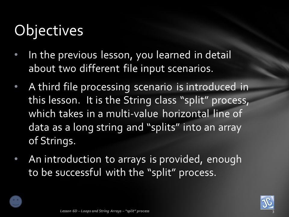 Elegance and flexibility of split process Lesson 6D – Loops and String Arrays – split process24 And now…the TRUE power in using this split, array processing technique…observe!!.