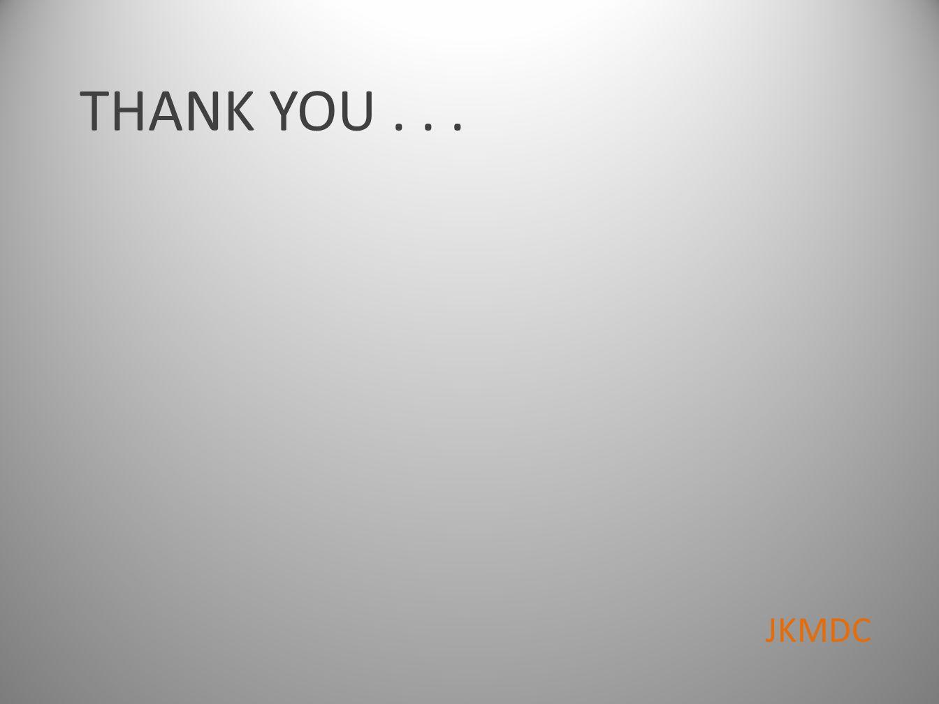 THANK YOU... JKMDC
