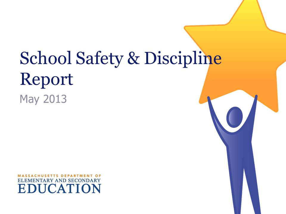 School Safety & Discipline Report May 2013
