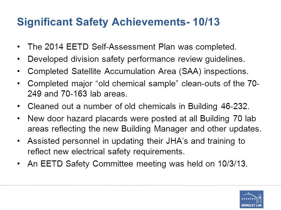 Significant Safety Achievements- 10/13 The 2014 EETD Self-Assessment Plan was completed.