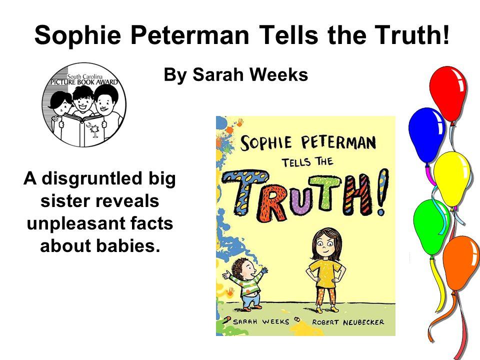 Sophie Peterman Tells the Truth.