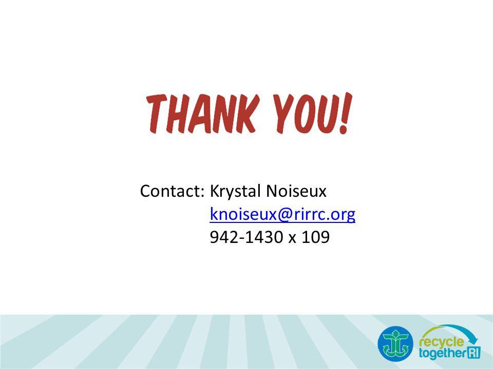 Contact: Krystal Noiseux knoiseux@rirrc.org 942-1430 x 109