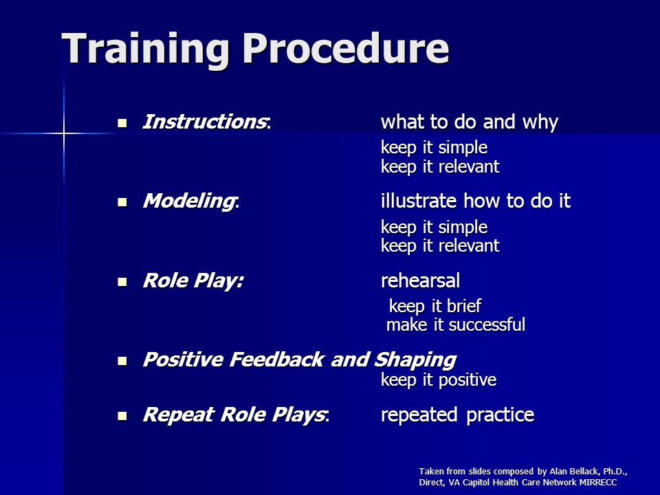 Training Procedure Instructions:what to do and why keep it simple keep it relevant Instructions:what to do and why keep it simple keep it relevant Mod