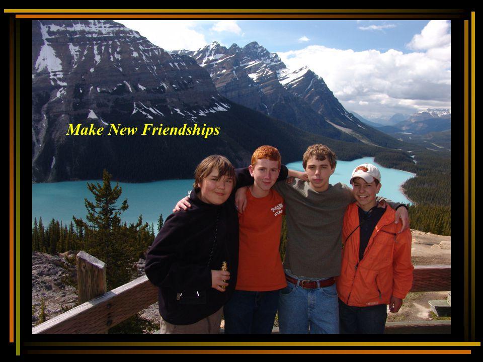 Make New Friendships
