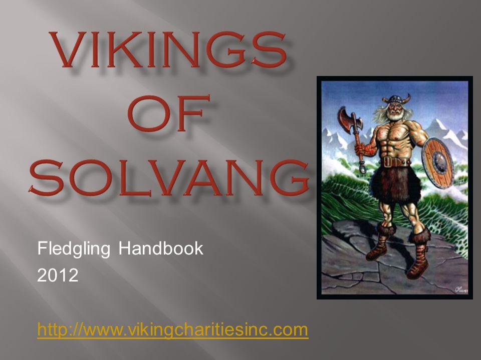 Fledgling Handbook 2012 http://www.vikingcharitiesinc.com