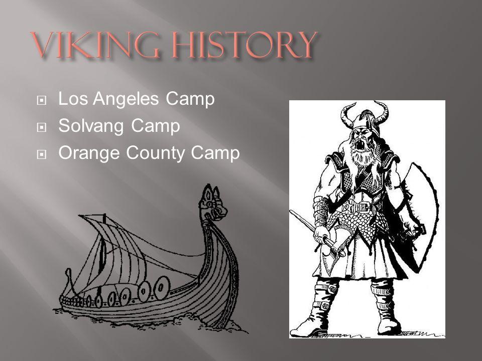 Los Angeles Camp Solvang Camp Orange County Camp