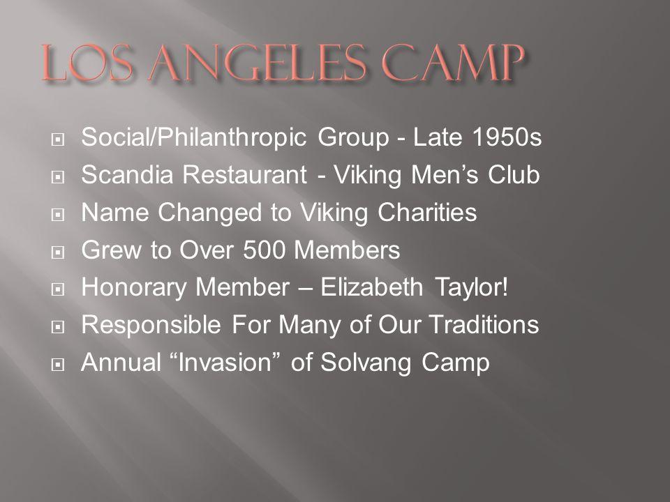 Social/Philanthropic Group - Late 1950s Scandia Restaurant - Viking Mens Club Name Changed to Viking Charities Grew to Over 500 Members Honorary Membe